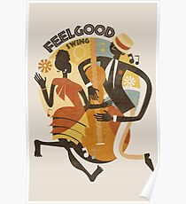 Feelgood Swing Jazz Poster