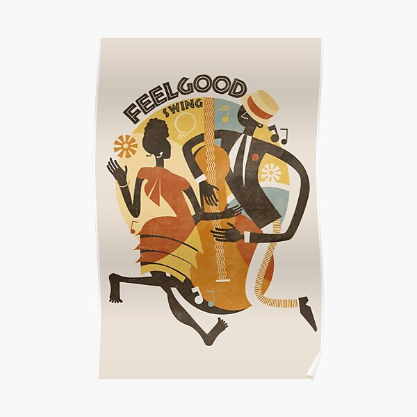 Feelgood Swing Jazz Poster
