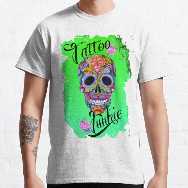 Tatoo Junkie Classic T-Shirt