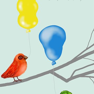 Let's Celebrate Birds with Balloons by cheriedirksen