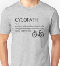 Cycling Funny Design - Cycopath Noun  T-Shirt