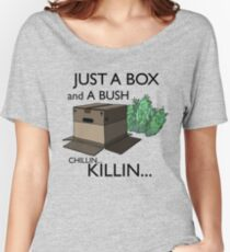 Just a box and a bush.. Women's Relaxed Fit T-Shirt