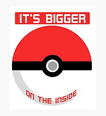 Pokemon - It's bigger on the inside.. Photographic Print