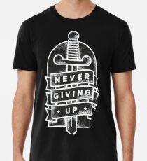 never giving up Men's Premium T-Shirt