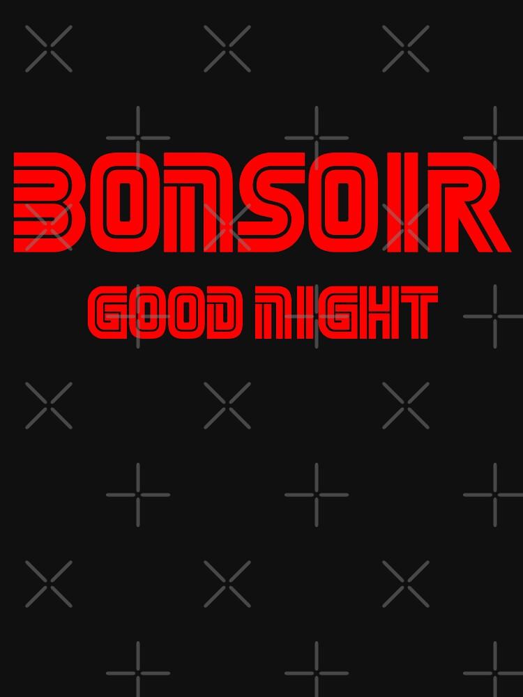 Bonsoir Good Night by Essenti4lgoods