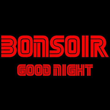 Bonsoir Good Night by Essenti4lgoods