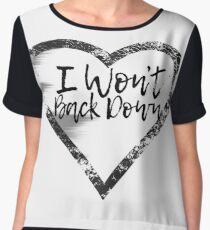 Heart with I Won't Back Down, words, text Women's Chiffon Top