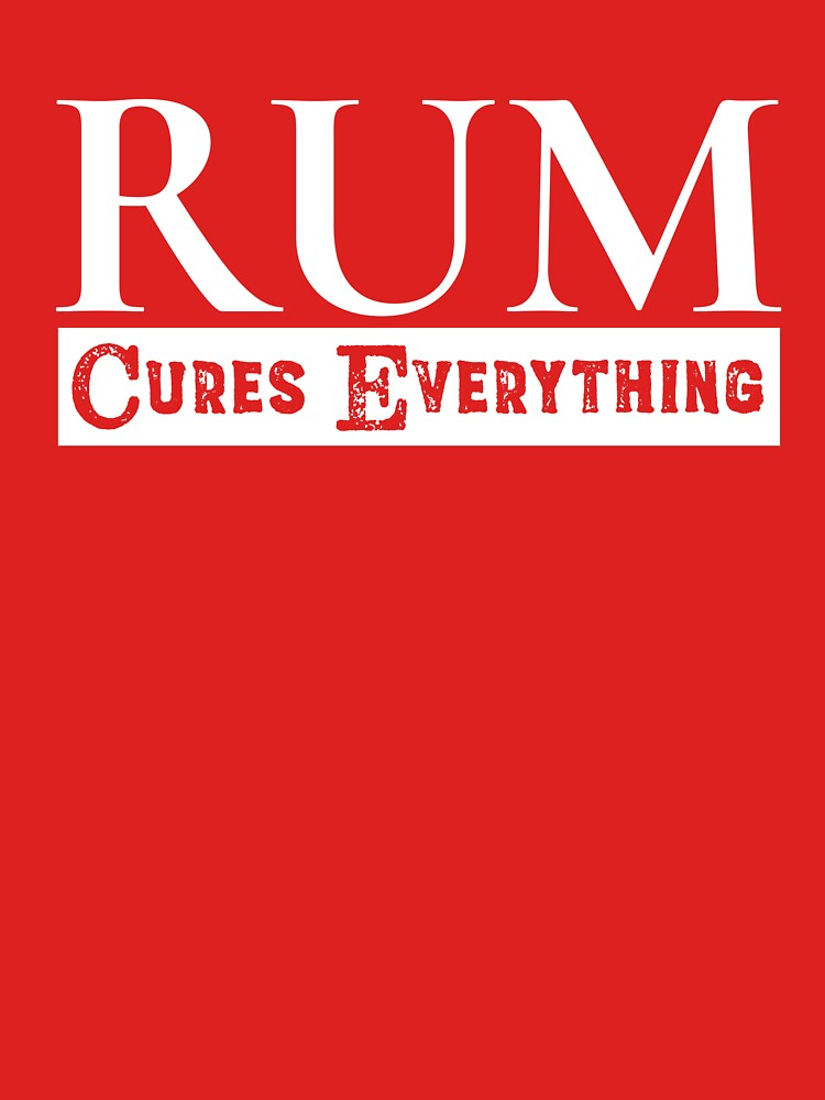 Rum Cures Everything by kdynak