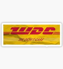 We don't care. DHL. Sticker