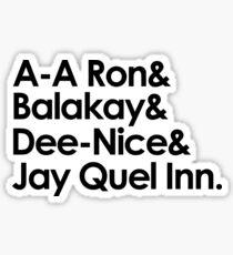 A A Ron Sticker