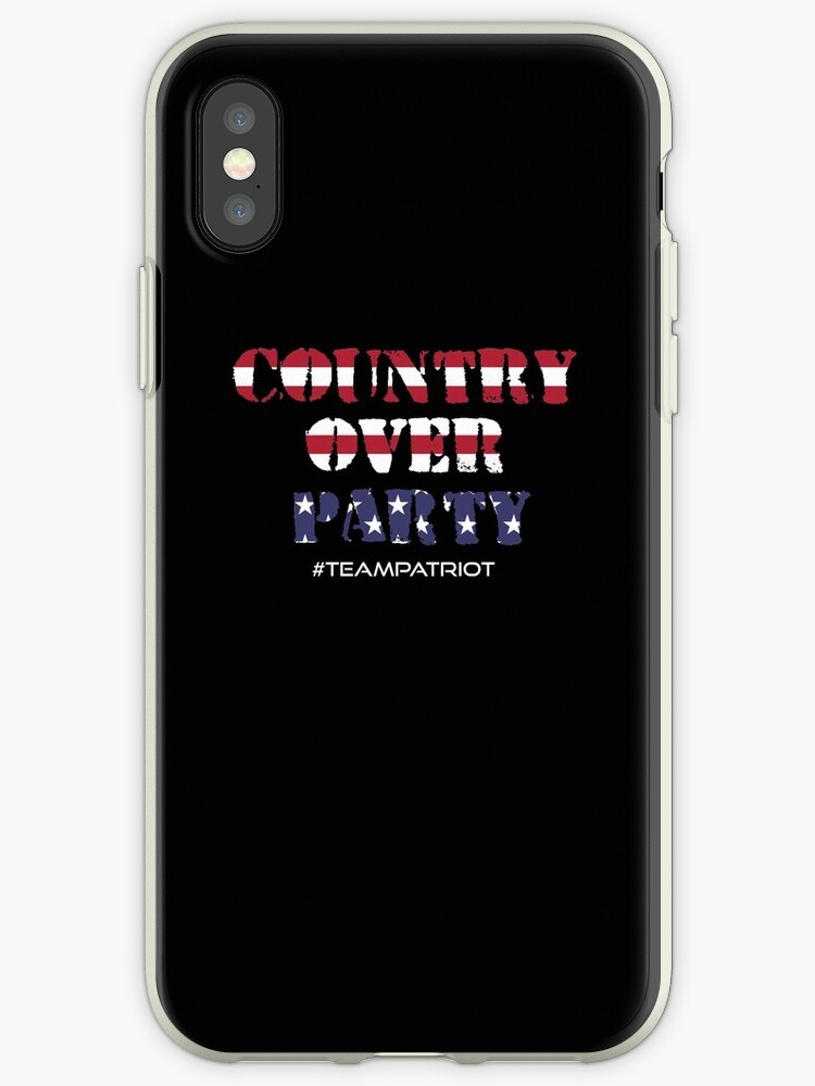 #TeamPatriot - Country Over Party by Hindsight-2020