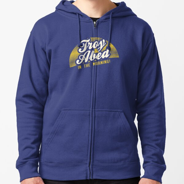 Troy and Abed in the Morning! Zipped Hoodie