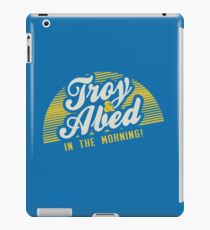 Troy and Abed in the Morning! iPad Case/Skin