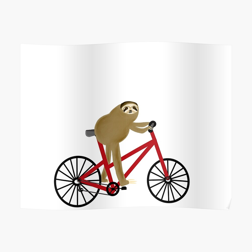 Sloth Riding A Red Bicycle  Poster
