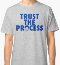 Trust The Process 2 Classic T-Shirt
