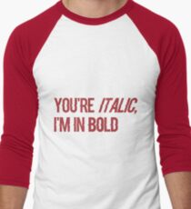 "Billie Eilish ""You're Italic I'm in Bold"" COPYCAT lyrics Men's Baseball ¾ T-Shirt"