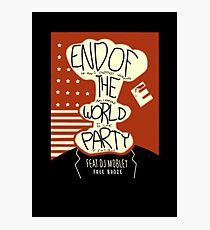 End of the World Party Photographic Print