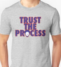 Trust The Process 4 Unisex T-Shirt