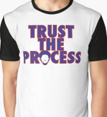 Trust The Process 4 Graphic T-Shirt
