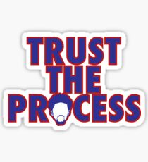 Trust The Process 4 Sticker