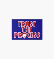 Trust The Process 5 Art Board