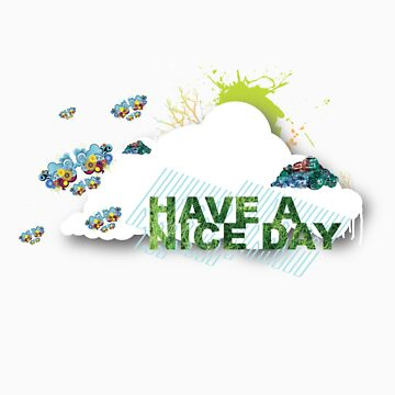 Have a nice day by nvil