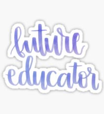 Future educator Sticker