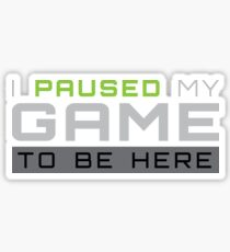 I Paused My Game To Be Here Gift For Funny Gaming Funny Gamer T-Shirt Sweater Hoodie Iphone Samsung Phone Case Coffee Mug Tablet Case Sticker
