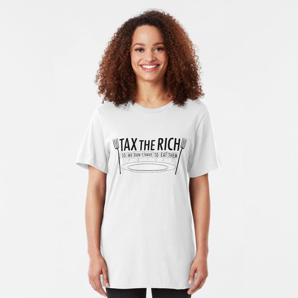 TAX THE RICH Slim Fit T-Shirt