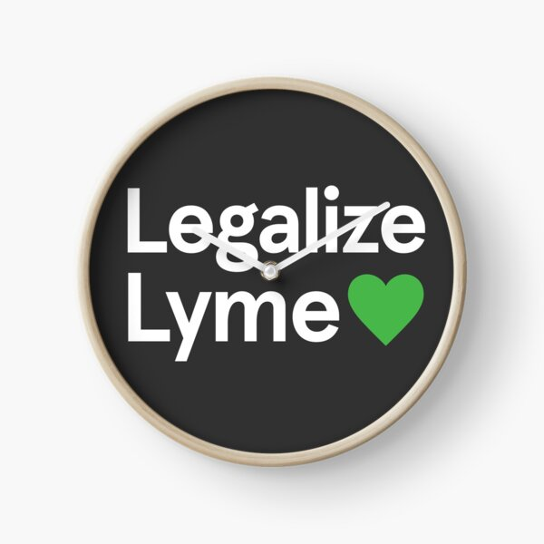 Legalize Lyme 2017 In Black Clock