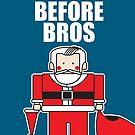 Hos Before Bros by samedog