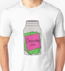 Douchebag Jar Unisex T-Shirt