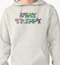 Stay Trippy Pullover Hoodie