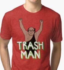 TRASH MAN 2 Tri-blend T-Shirt