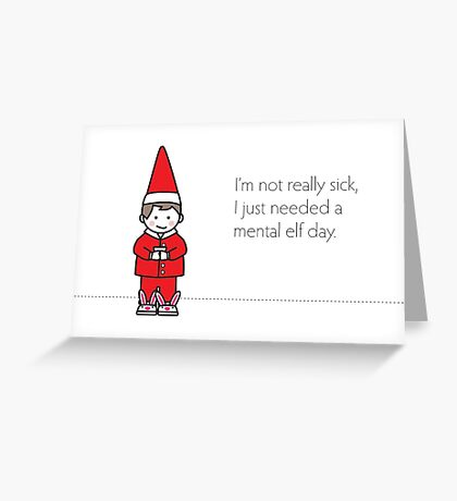 Mental Elf Day Greeting Card