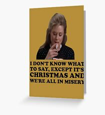 Christmas Vacation - Misery Greeting Card