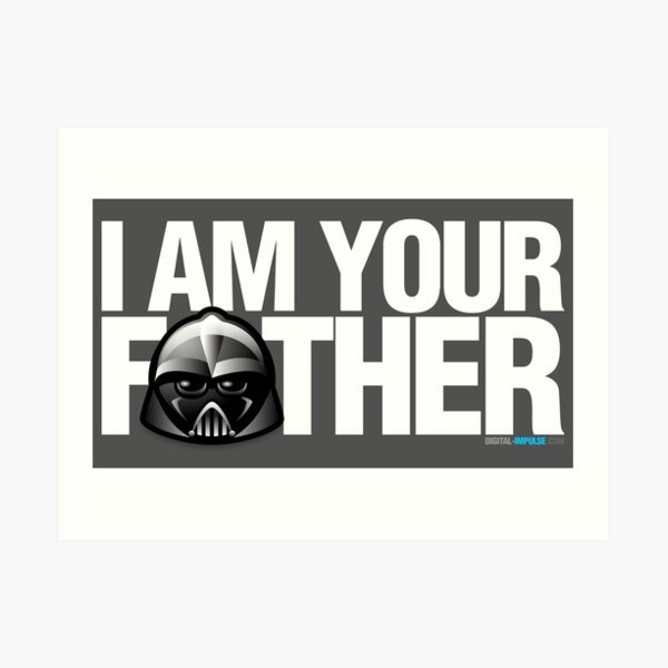 SW - I am your father - Dark Version Art Print