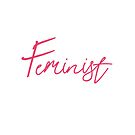 Feminist by #PoptART products from Poptart.me
