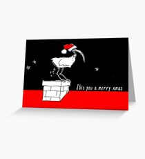 yule remember this bin chicken  Greeting Card