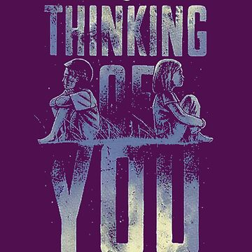 Thinking Of You T-Shirt by jamescubitt