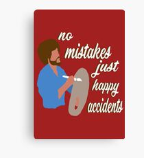 Bob Ross Happy Accidents Canvas Print