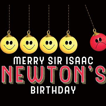 Merry Sir Isaac Newton's Birthday Anti Christmas by my-sanity