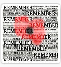Rememberance Print Sticker