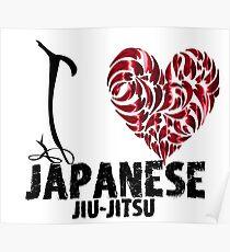 Japanese Jiu-Jitsu T shirt Design I Love japanese Jiu Jitsu Poster