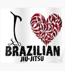 Brazilian Jiu Jitsu BJJ T shirt Design I Love BJJ Poster