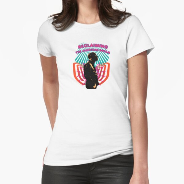 Reclaming the American Dream - 1 Fitted T-Shirt