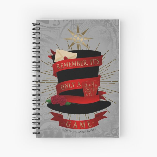Caraval | 'Remember, it's only a game.' Spiral Notebook
