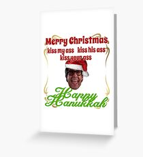 Kiss my.... Christmas Vacation ver.2 Greeting Card