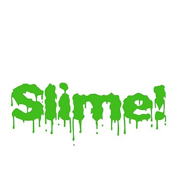 There's Always Time For Slime Shirt For Slime Loving Boys and Girls by No-Leg-Bones