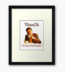 "MoriarTea: ""It will burn the heart out of you!"" Framed Print"